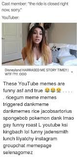 Funny Youtube Memes - 25 best memes about sorry youtube sorry youtube memes