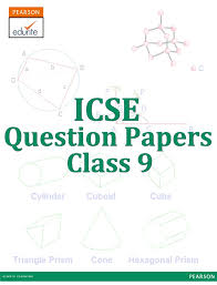 icse question papers class 9 http icse edurite com icse