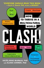 culture clashes how cultures work why they collide and how to