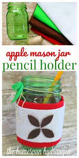 mason jar pencil holder apple craft for kids the homespun hydrangea
