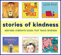 powerful stories of kindness in children s books