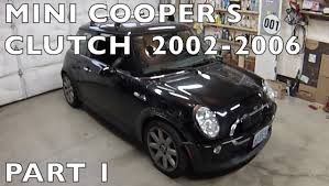 2002 06 mini cooper s clutch replacement part 1 of 2 youtube