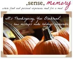sense memory it s thanksgiving you blockhead how mishaps make