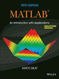 solution manual matlab an introduction with applications by amos