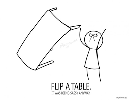 Fliping Table Meme - table flipping meme awesome flipping the table 6 ovnblog com