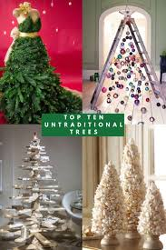 top ten untraditional trees from with
