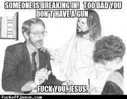 Fuck Off Jesus Memes - memes by fans page 3 www fuckoffjesus com