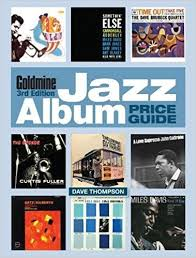 thompson products inc photo albums goldmine jazz album price guide dave thompson 9781440246982
