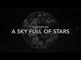 download mp3 coldplay of stars coldplay lyrics a sky full of stars download mp3 4 04 mb 2018