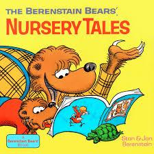 the berenstain bears nursery tales by stan berenstain jan