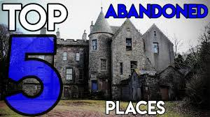 top 5 creepy abandoned places scotland 2017 youtube