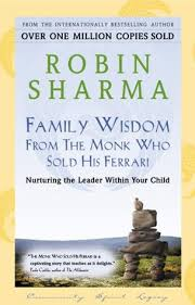 the monk who sold his audio free family wisdom from the monk who sold his by robin s sharma