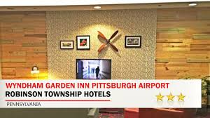 Garden Wall Inn by Wyndham Garden Inn Pittsburgh Airport Robinson Township Hotels