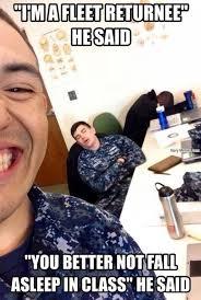 Sleeping In Meme - fleet returnee no sleeping in class navy memes clean mandatory fun