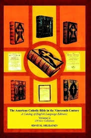 catholic catalog the american catholic bible in the nineteenth century a catalog