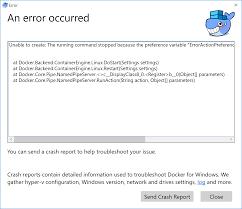 docker on windows 10 can u0027t startup after deleting mobylinuxvm in