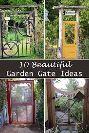 Idea For Garden 10 Beautiful Garden Gate Ideas Jpg