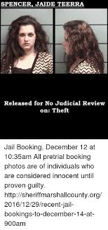 Jaide Meme - spencer jaide teerra released for no judicial review on theft jail
