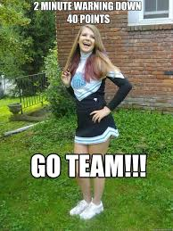 Meme Down - 2 minute warning down 40 points go team funny cheerleading meme image