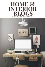 home and design uk home and interior design blogs you need to know about a residence