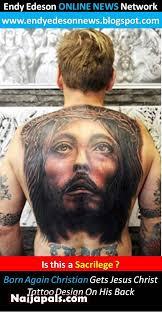born again christian gets jesus christ tattoo design on his back