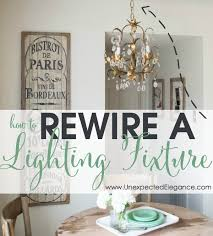 Rewire Light Fixture Rewire A Lighting Fixture Update Wiring For Thrifted Lighting