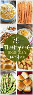 looking for the thanksgiving side dish ideas we you