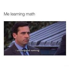 Funny Math Memes - me learning math funny pictures quotes memes funny images