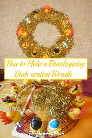 how to make a thanksgiving duck oration wreath parenting patch