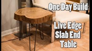 Build Wood Slab Coffee Table by One Day Build Live Edge Slab End Table Youtube
