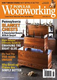 Woodworking Magazine by August 2009 177 Popular Woodworking Magazine
