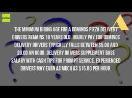 what is the pay for dominos pizza delivery drivers youtube