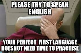Speak English Meme - please try to speak english facepalm picard meme on memegen