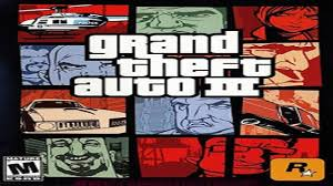 grand theft auto 3 apk gta 3 apk for android pc 2017 versions