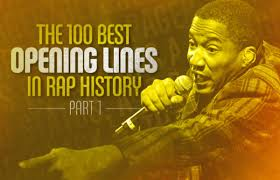 the 100 best opening lines in rap history part 1 100 51 complex