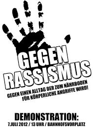 antirassismus sprüche aufruf zur demo gegen rassismus 7 juli um 13h bahnhofsvorplatz