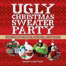 check it out celebrate the ugly side of the holiday season the