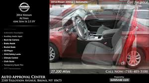 nissan altima 2013 child lock used 2014 nissan altima auto approval center bronx ny sold