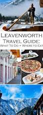 best 25 leavenworth washington ideas on pinterest