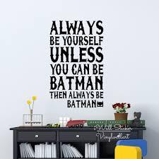aliexpress com buy always be batman quote wall sticker baby
