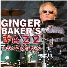 Ginger Baker Blind Faith On Tour Ginger Baker U0027s Jazz Confusion