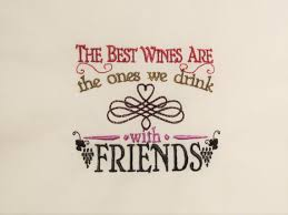 wine and friends quotes awesome gift for friend towel