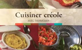 livre de cuisine pdf cuisiner creole avec le thermomix livre pdf thermomix recettes