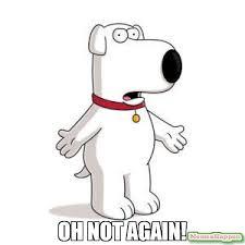 Memes Family Guy - oh not again meme family guy brian 58159 memeshappen