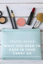 Travel Hacks What You Need to Pack in Your Carry on