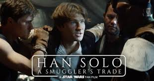 what to get a star wars fan this han solo fan film will get you pumped for the star wars spin