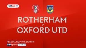 Spin Flag Rotherham 3 1 Oxford Utd Match Report U0026 Highlights