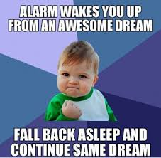cool memes alarm wakes you up from an awesome dream picsmine