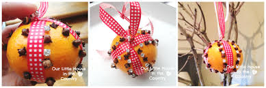 how to make orange and cloves pomanders our little house in the