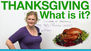 what does thanksgiving mean thanksgiving what is it youtube